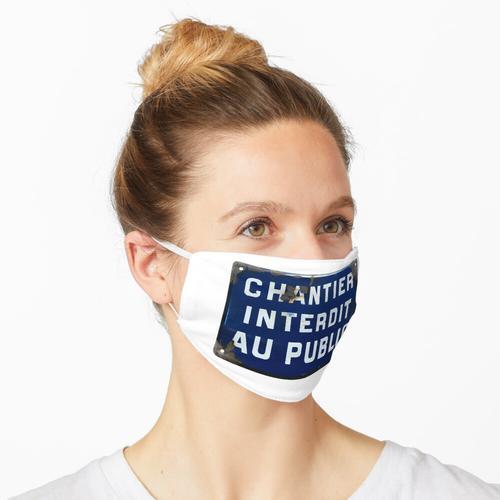 Kein Einlass! Maske