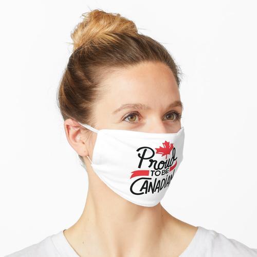Stolz darauf, kanadische - kanadische Tag - kanadische Flagge zu sein Maske