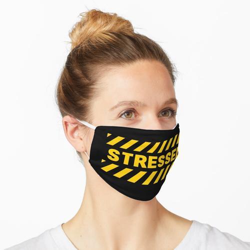 STRESSED - Warnschild - Warnschild Maske