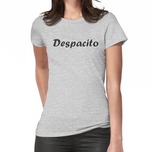 Despacito Frauen T-Shirt
