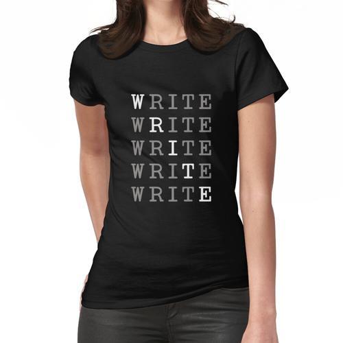Schreiben Schreiben Schreiben Schreiben Schreiben Muster Frauen T-Shirt