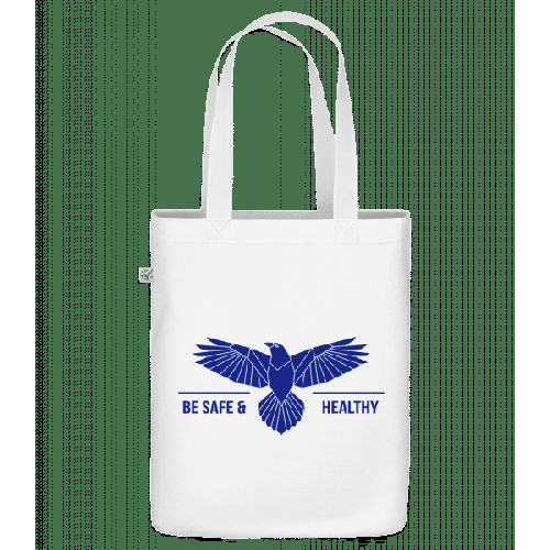 Be Safe And Healthy - Bio Tasche