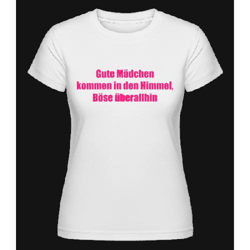 Böse Mädchen - Shirtinator Frauen T-Shirt
