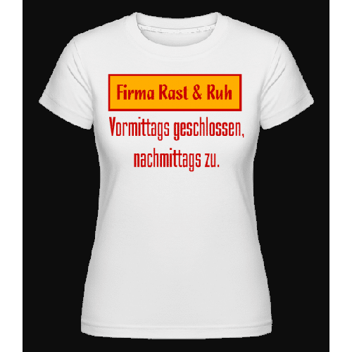 Firma Rast & Ruh - Shirtinator Frauen T-Shirt
