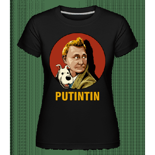Putintin - Shirtinator Frauen T-Shirt