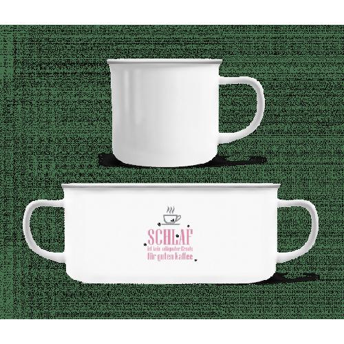 Schlaf Ist Kein Ersatz Für Kaffee - Emaille-Tasse