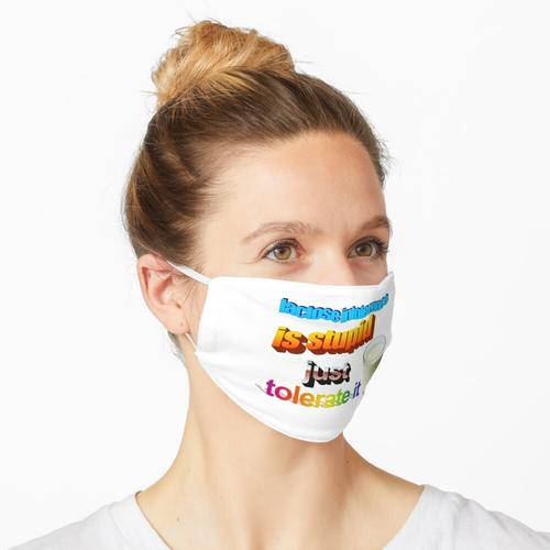 Laktoseintoleranz ist dumm Maske