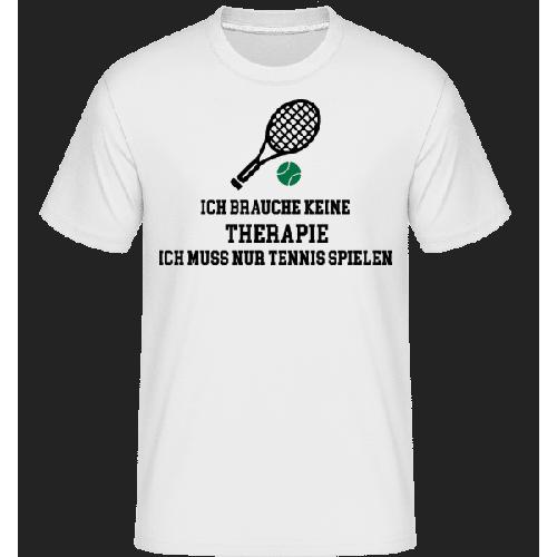 Ich Brauche Keine Therapie Tennis - Shirtinator Männer T-Shirt