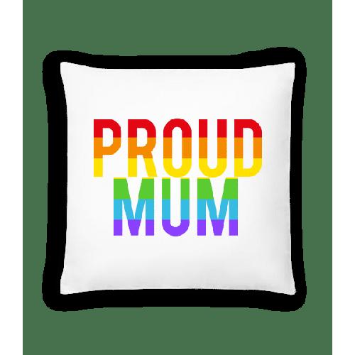 Proud Mum Rainbow - Kissen