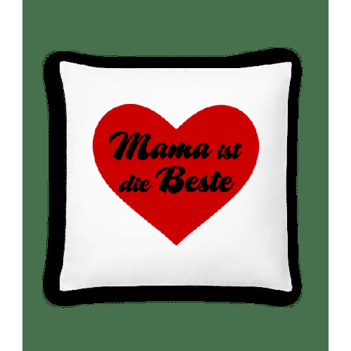 Mama Ist Die Beste - Kissen