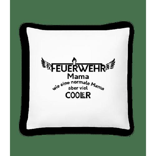 Coole Feuerwehr Mama - Kissen
