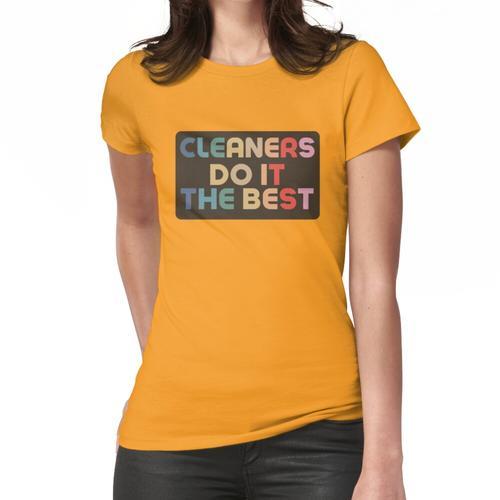 Reinigungskräfte tun es am besten Retro-Reinigungsspaß Frauen T-Shirt
