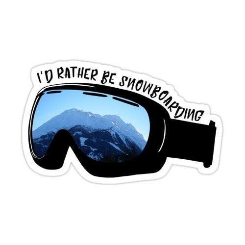 I'd Rather Be Snowboarding - Goggles Sticker
