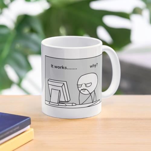 It doesn't work why - It works why Mug
