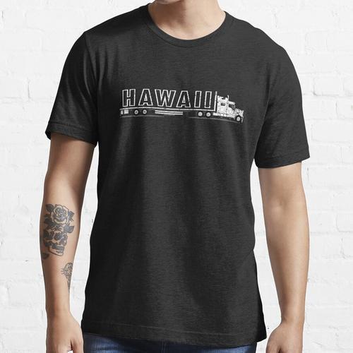 Für Flachbett LKW Fahrer Hawaii CDL Truck Shirt Essential T-Shirt