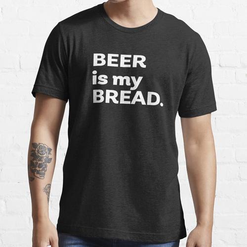 Bier ist mein Brot Essential T-Shirt