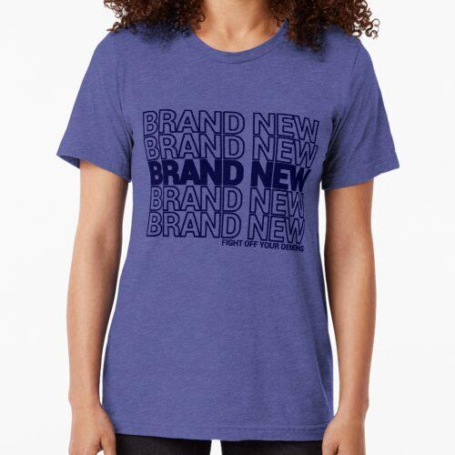 Brand New, Brand New, Brand New ... Tri-blend T-Shirt