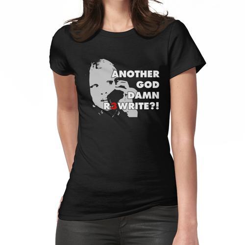 Noch eine Umschreibung? Frauen T-Shirt