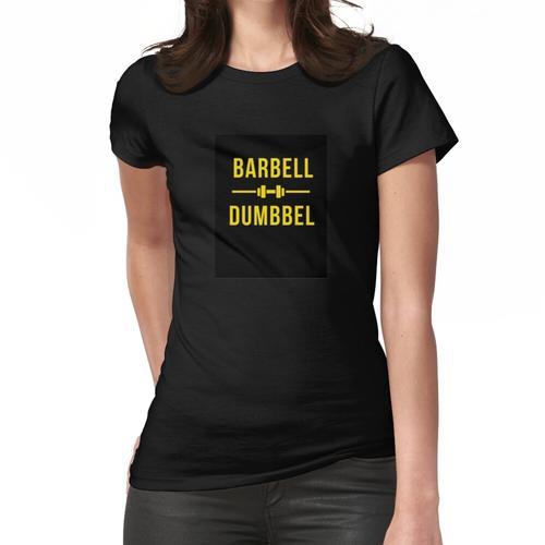 Langhantel Hantel Frauen T-Shirt