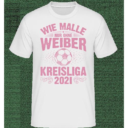 Kreisliga Wie Malle 2021 - Shirtinator Männer T-Shirt