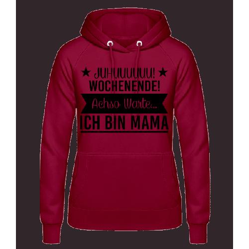 Wochenende Mama - Frauen Hoodie