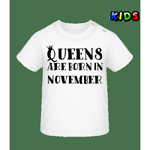 Queens Are Born In November - Baby T-Shirt