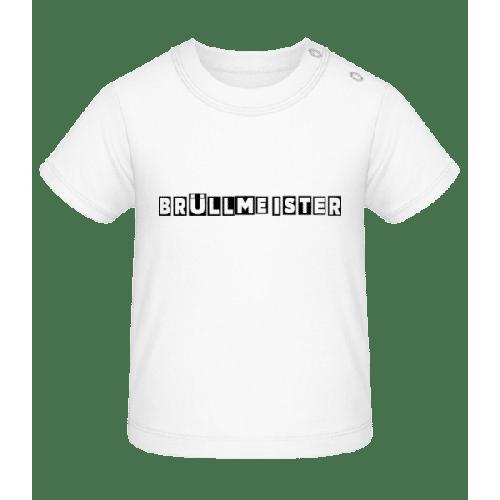 Brüllmeister - Baby T-Shirt