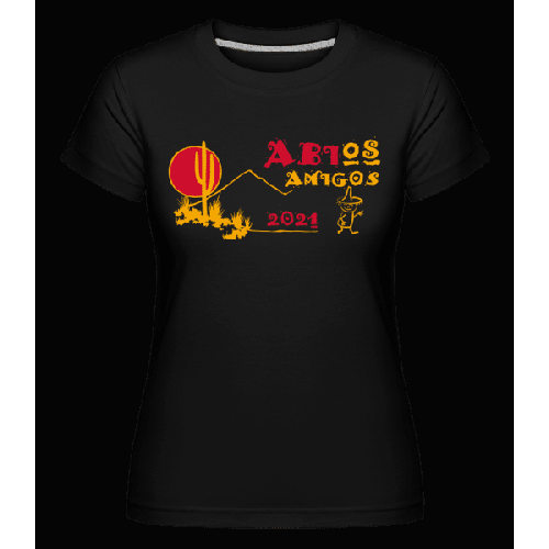 Abios Amigos - Shirtinator Frauen T-Shirt