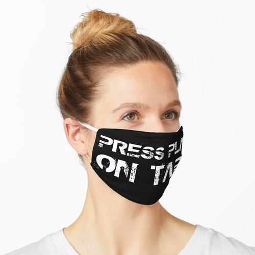 Drücken Sie Play On Tape Maske