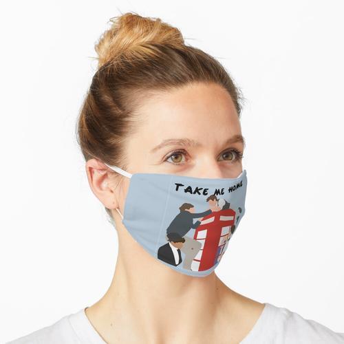 Bring mich in eine Richtung nach Hause Maske