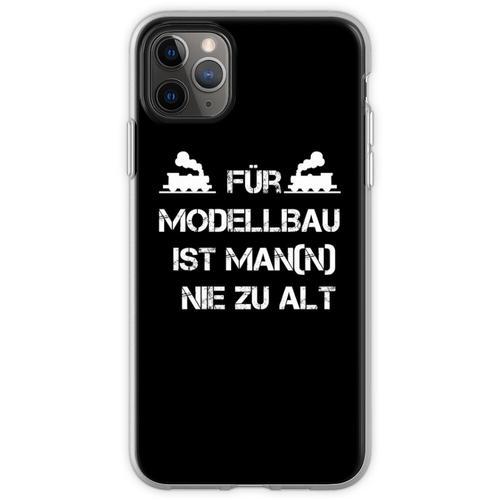 Für Modellbau ist Man(n) nie zu Alt Flexible Hülle für iPhone 11 Pro Max