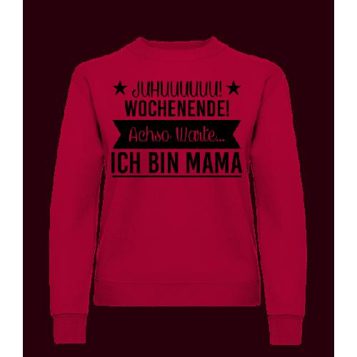 Wochenende Mama - Frauen Pullover