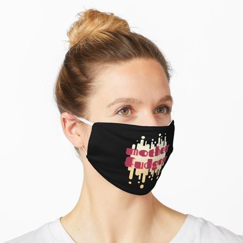 Mutter Fudger Maske