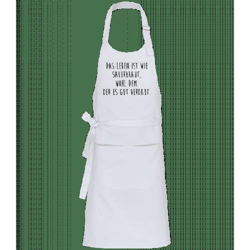 Das Leben Ist Wie Sauerkraut - Profi Kochschürze