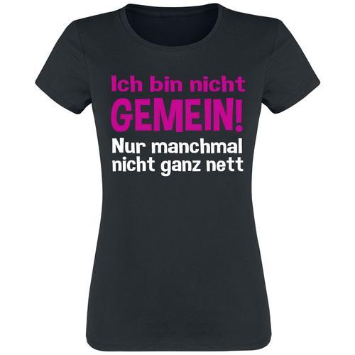 Ich bin nicht gemein! Damen-T-Shirt - schwarz