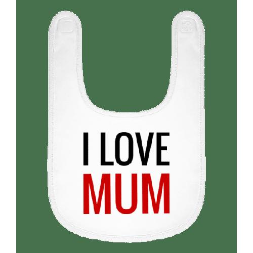 I Love Mum - Baby Lätzchen