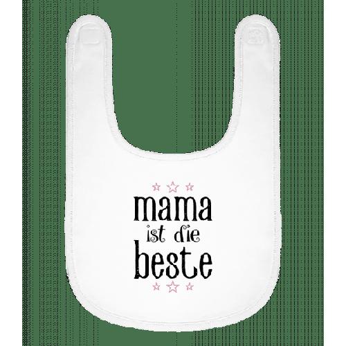 Mama Ist Die Beste - Baby Lätzchen