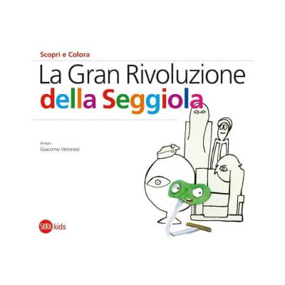Skira kids - The Great Chair Revolution Discover And Color