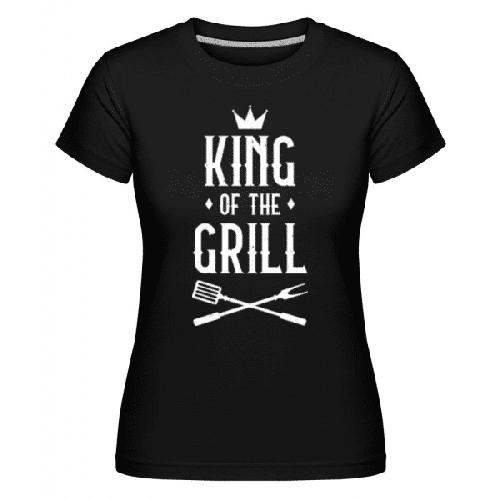 King Of The Grill - Shirtinator Frauen T-Shirt
