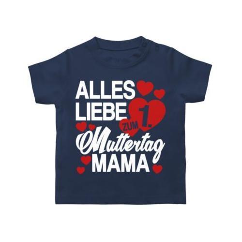 Muttertagsgeschenk Tochter & Sohn Baby Alles liebe zum 1. Muttertag Mama - rot/weiß T-Shirts Kinder dunkelblau Baby
