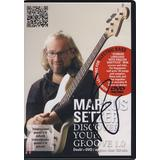 Markus Setzer Discover Your Groo...