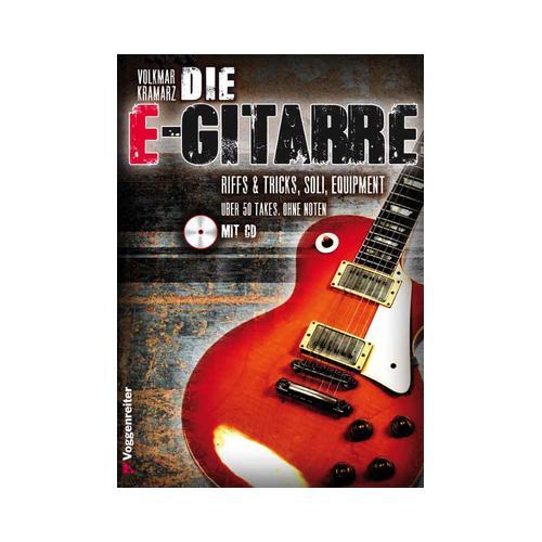 Voggenreiter Die E- Gitarre