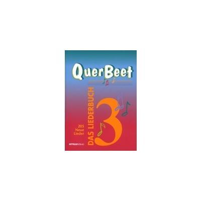 QuerBeet 3. Das Kultliederbuch