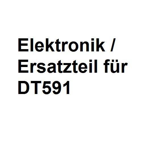 DT591 Ersatzteil Platine Elektronik